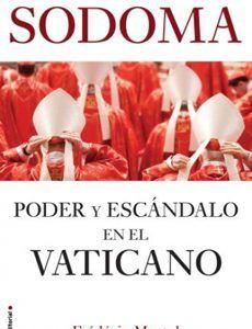 Sodoma. Poder Y Escandalo En El Vaticano